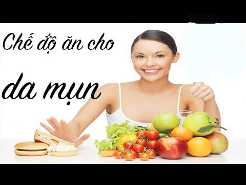 Chế độ ăn cho người bị mụn với một số loại thực phẩm thiết yếu
