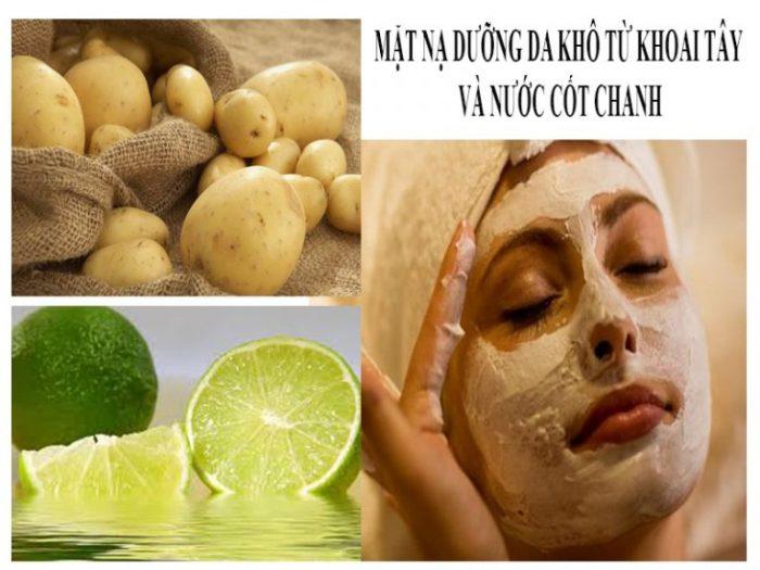 Từ nguyên liệu tự nhiên, khoai tây và nước cốt chanh giúp da bớt khô.