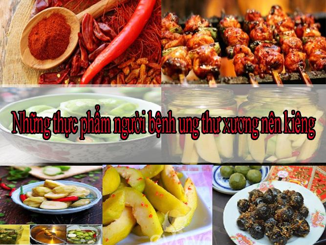 Mắc bệnh ung thư xương nên kiêng những thực phẩm này.