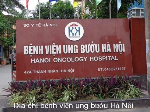 Địa chỉ bệnh viện và xe bus đi qua bệnh viện ung bướu Hà Nội