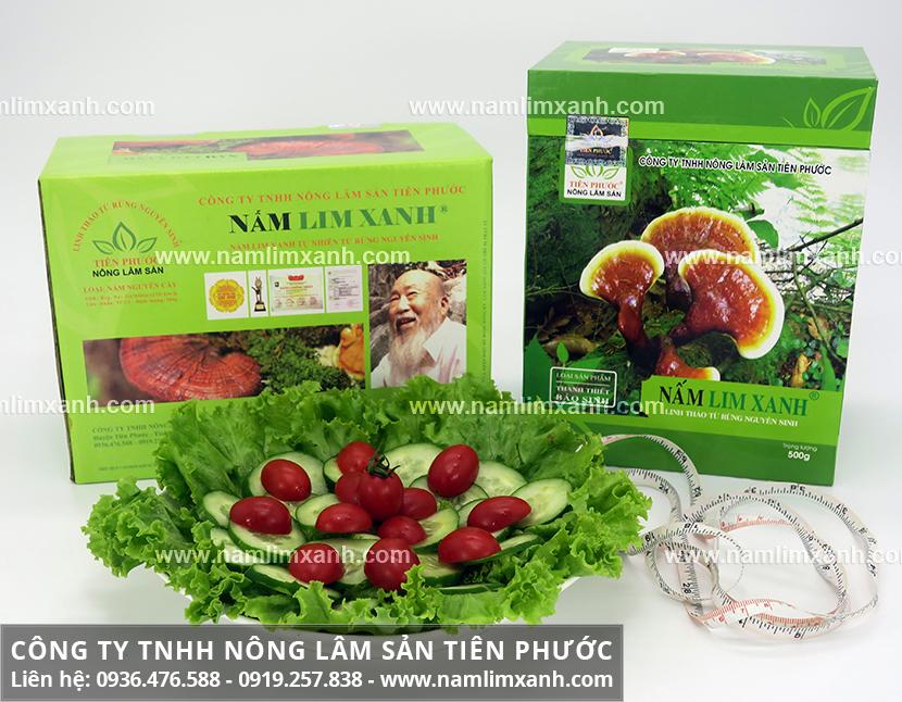 Giá nấm lim xanh tự nhiên Công ty Tiên Phước tương xứng với chất lượng